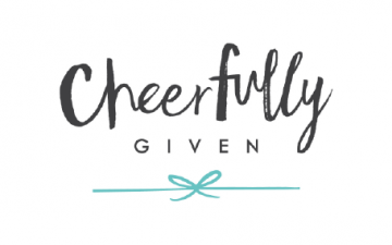 Cheerfully Given Has Launched