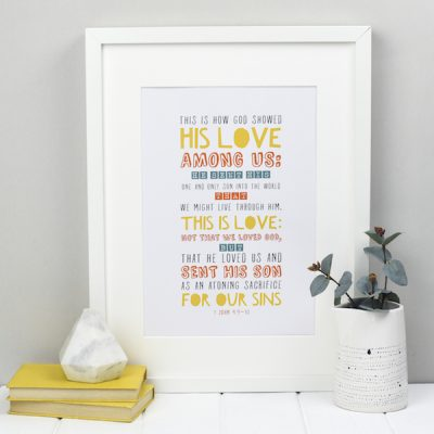 This is love - 1 John 4 Colourful print