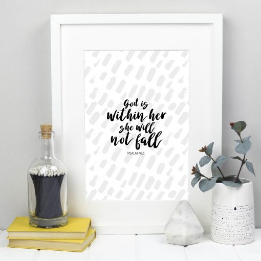 God is within her she will not fall Psalm 46:5 A4 print