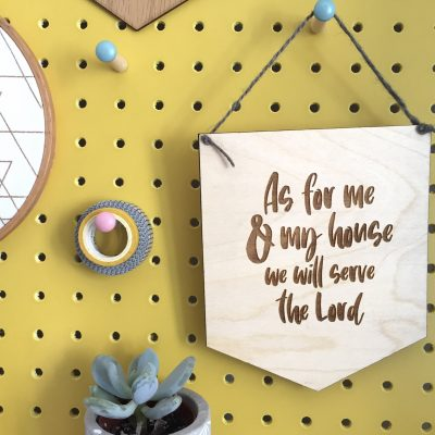 Laser cut as for me and my house we will serve the Lord hanging sign